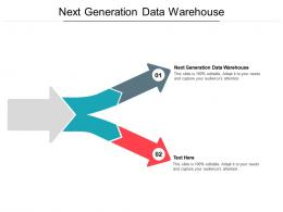 Next Generation Data Warehouse Ppt Powerpoint Presentation Show Icons Cpb