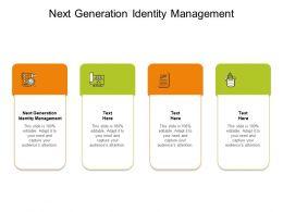 Next Generation Identity Management Ppt Powerpoint Presentation Icon Designs Cpb