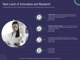 Next Level Of Innovation And Research Ppt Powerpoint Presentation Professional Visual Aids