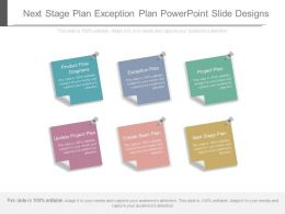 Next Stage Plan Exception Plan Powerpoint Slide Designs
