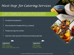 Next Step For Catering Services Ppt Powerpoint Presentation File Example Introduction