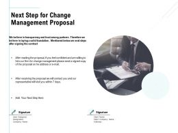 Next Step For Change Management Proposal Ppt Powerpoint Aids