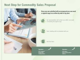 Next Step For Commodity Sales Proposal Ppt Powerpoint Presentation File Outline