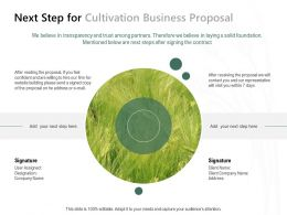 Next Step For Cultivation Business Proposal Ppt Powerpoint Presentation Summary Maker