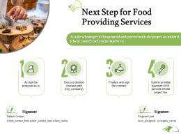 Next Step For Food Providing Services Ppt Powerpoint Presentation Example 2015