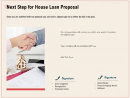 Next Step For House Loan Proposal Ppt Powerpoint Presentation Icon Professional