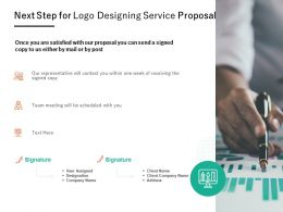 Next Step For Logo Designing Service Proposal Ppt Powerpoint Presentation