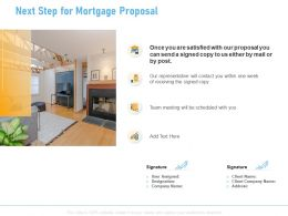 Next Step For Mortgage Proposal Ppt Powerpoint Presentation Infographics Gridlines