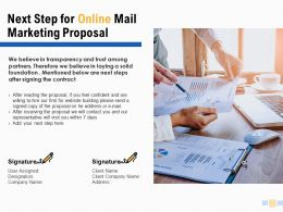 Next Step For Online Mail Marketing Proposal Financial Powerpoint Slides