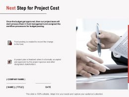 Next Step For Project Cost Ppt Powerpoint Presentation Infographics Outline