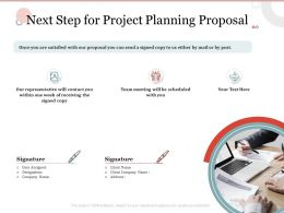 Next Step For Project Planning Proposal Ppt Powerpoint Presentation Infographics