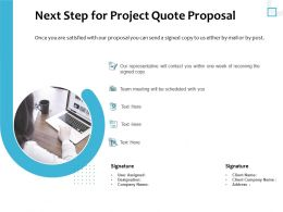 Next Step For Project Quote Proposal Ppt Powerpoint Presentation Gallery Example