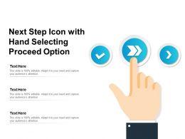 Next Step Icon With Hand Selecting Proceed Option