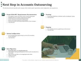 Next Step In Accounts Outsourcing Ppt Powerpoint Presentation Outline Example