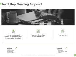 Next Step Planning Proposal Ppt Powerpoint Presentation Icon Influencers