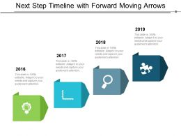 Next Step Timeline With Forward Moving Arrows