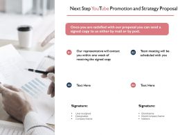 Next Step Youtube Promotion And Strategy Proposal Ppt Powerpoint Slides