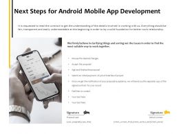 Next Steps For Android Mobile App Development Technology Ppt Powerpoint Presentation Gallery Show