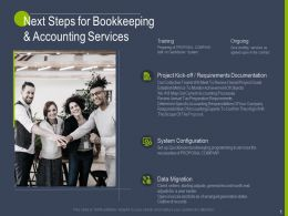 Next Steps For Bookkeeping And Accounting Services Ppt Powerpoint Presentation Graphics