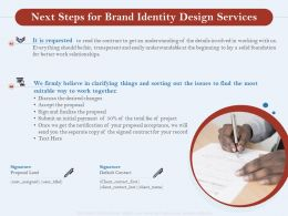 Next Steps For Brand Identity Design Services Ppt Powerpoint Presentation Layouts