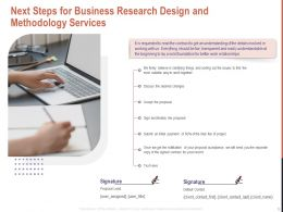 Next Steps For Business Research Design And Methodology Services Ppt Powerpoint Show