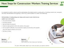 Next Steps For Construction Workers Training Services Signed Contract Ppt Powerpoint Presentation Deck