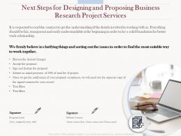 Next Steps For Designing And Proposing Business Research Project Services Ppt Model