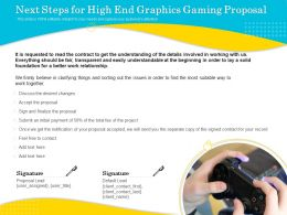 Next Steps For High End Graphics Gaming Proposal Ppt Topics