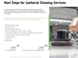 Next Steps For Janitorial Cleaning Services Ppt Powerpoint Presentation Styles Layout