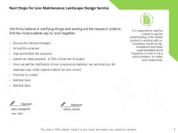 Next Steps For Low Maintenance Landscape Design Service Ppt Slides