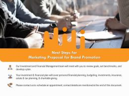 Next Steps For Marketing Proposal For Brand Promotion Ppt Powerpoint Presentation Styles Graphic Tips