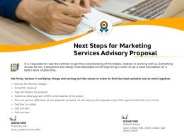 Next Steps For Marketing Services Advisory Proposal Ppt Outline