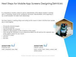Next Steps For Mobile App Screens Designing Services Signed Contract Ppt Presentation Slides