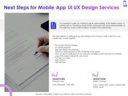 Next Steps For Mobile App Ui UX Design Services Ppt Powerpoint Presentation Visual Aids Slides