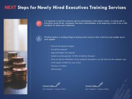 Next Steps For Newly Hired Executives Training Services Ppt Powerpoint Presentation Ideas