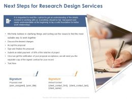 Next Steps For Research Design Services Ppt Powerpoint Presentation Layouts Portfolio