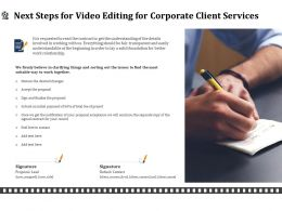 Next Steps For Video Editing For Corporate Client Services Ppt Outline