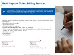 Next Steps For Video Editing Services Ppt Powerpoint Presentation Pictures Icons