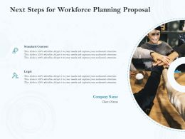 Next Steps For Workforce Planning Proposal Ppt Powerpoint Presentation Icon