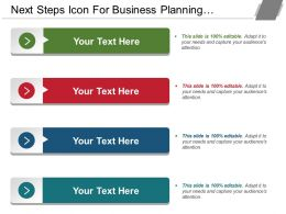 Next Steps Icon For Business Planning Showing 4 Text Options