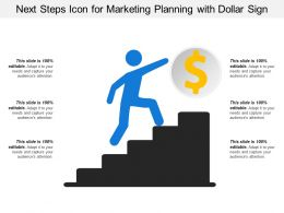Next Steps Icon For Marketing Planning With Dollar Sign