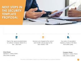 Next Steps In The Security Template Proposal Ppt Powerpoint Presentation Infographics Deck