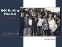 NGO Funding Proposal Powerpoint Presentation Slides