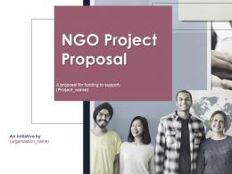 NGO Project Proposal Powerpoint Presentation Slides