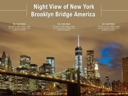 Night View Of New York Brooklyn Bridge America
