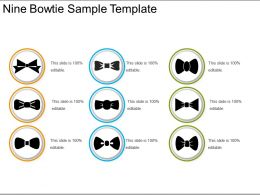 Nine Bowtie Sample Template
