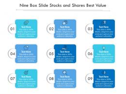 Nine Box Slide Stocks And Shares Best Value Infographic Template