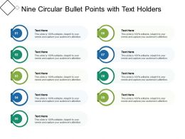 Nine Circular Bullet Points With Text Holders