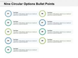 Nine Circular Options Bullet Points