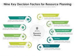 Nine Key Decision Factors For Resource Planning